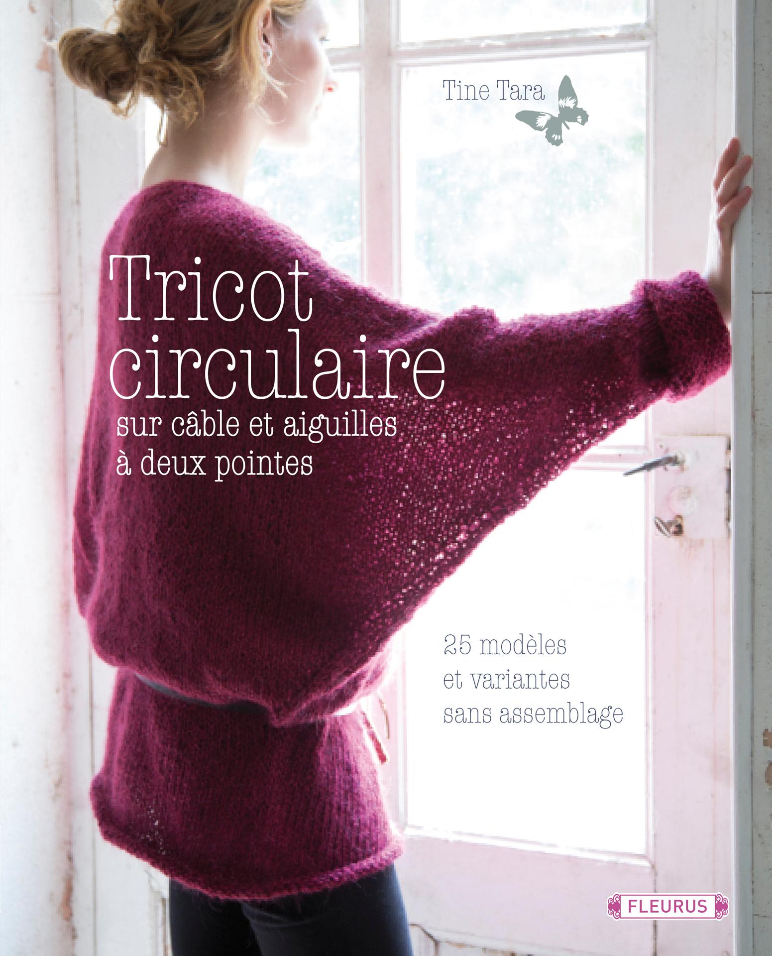 Tricoter un pull avec des aiguilles circulaires - Tricoter sans aiguilles ...