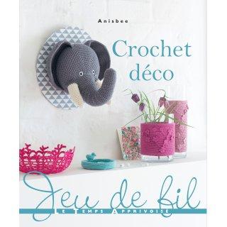 Catalogue Crochet Déco - Le Temps Apprivoisé