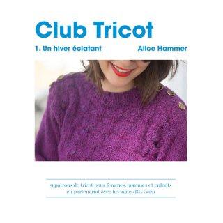 """Catalogues Livre Club Tricot """"Un hiver éclatant"""" par Alice Hammer"""
