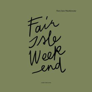 Librairie Livre Fair Isle Weekend