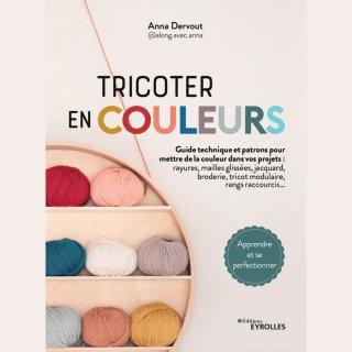 Livres Editions Eyrolles Tricoter en couleurs - Toutes les techniques